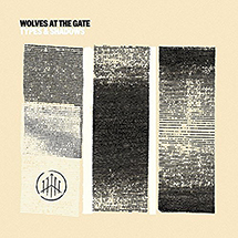 Wolves At The Gate - Types and Shadows